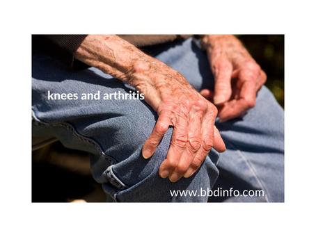Knees and Arthritis