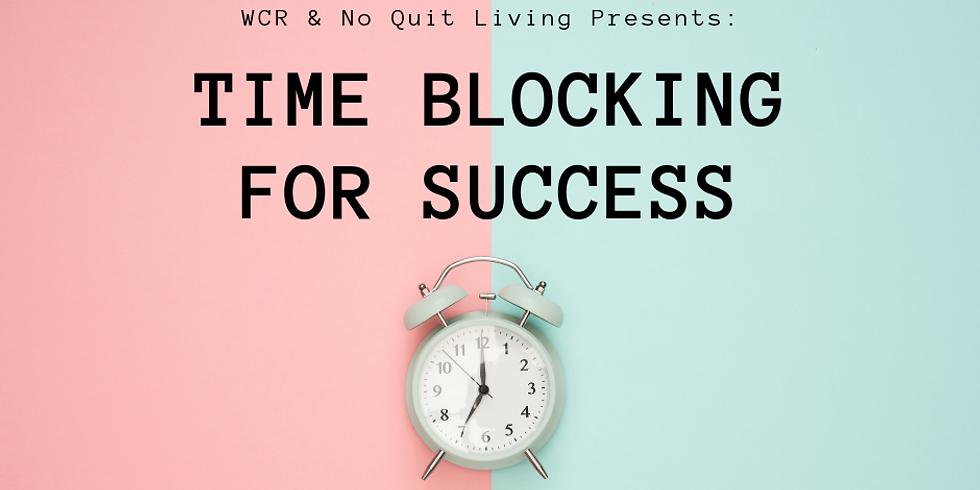 Timeblocking for Success: An Interactive Workshop