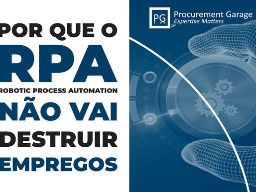 Por que o RPA (Robotic Process Automation) não vai destruir empregos