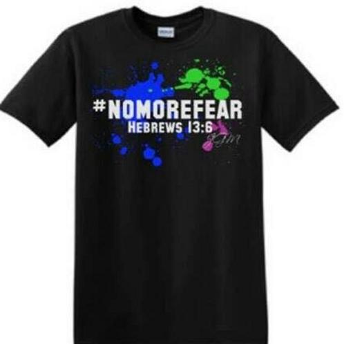 No More Fear T-Shirt
