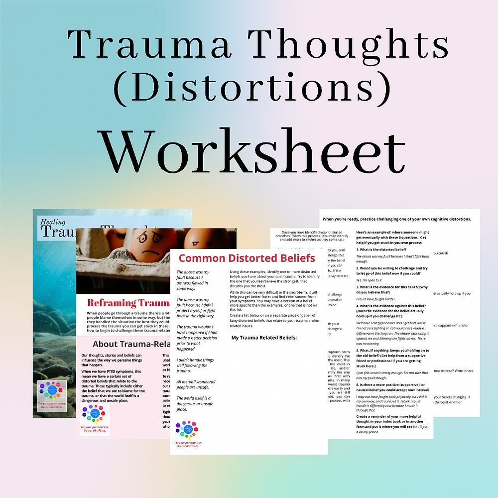 This CBT for PTSD worksheet reviews challenging trauma-related thoughts, or trauma distortions.