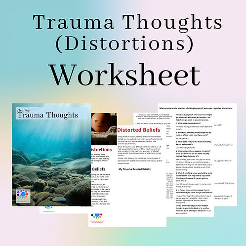 Reframing Trauma Thoughts/Distortions: Downloadable Worksheet Set