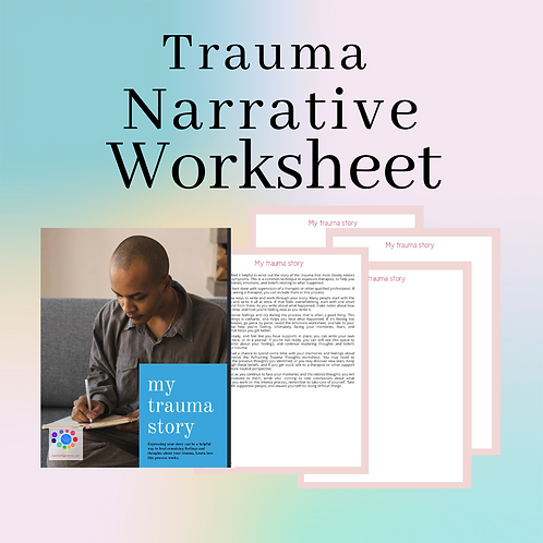 Trauma Story | Trauma Narrative Worksheet
