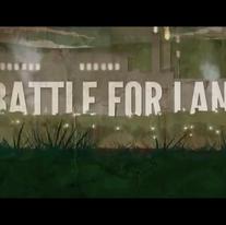 Battle for land