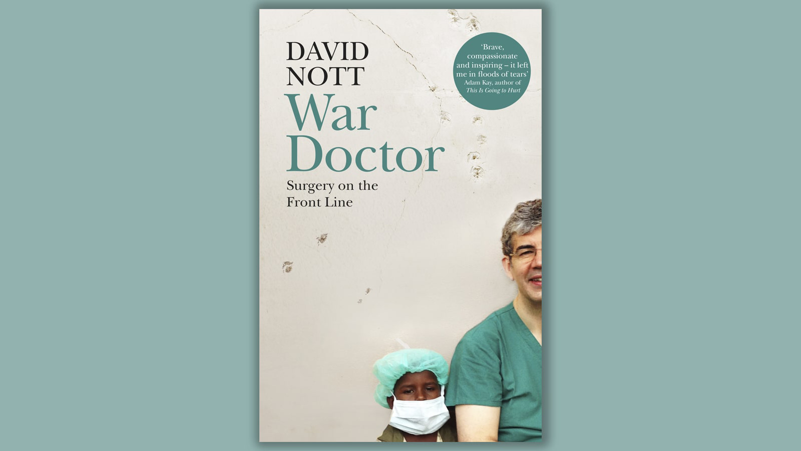 The David Nott Foundation is helping surgeons save lives in Syria and beyond: here's how you can hel