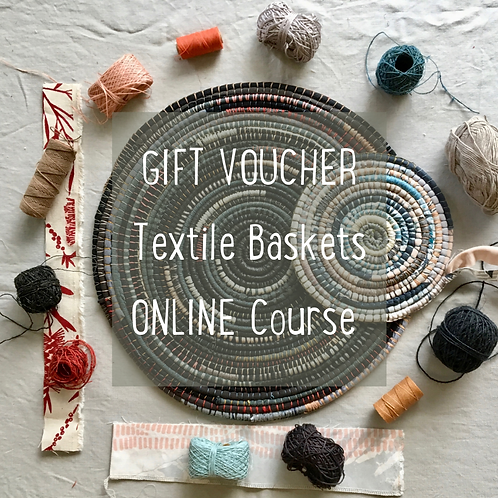 Gift Voucher - Textile Baskets Online Course