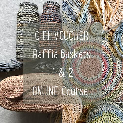 Gift Voucher - Raffia Baskets Online Course 1&2