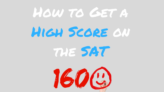 How to Get a High Score on the SAT