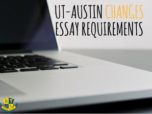 UT-Austin Changes Essay Requirements