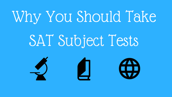Why You Should Take SAT Subject Tests