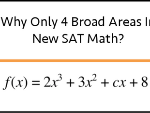 Why Only 4 Broad Areas In New SAT Math?