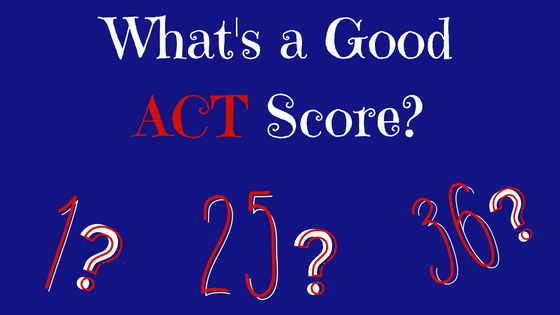 what s a good act score austin and plano s best sat prep and