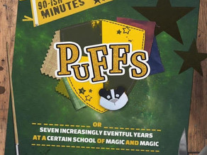 This Weekend only at The Z: Puffs, or Seven Increasingly Eventful Years at a Certain School of Magic