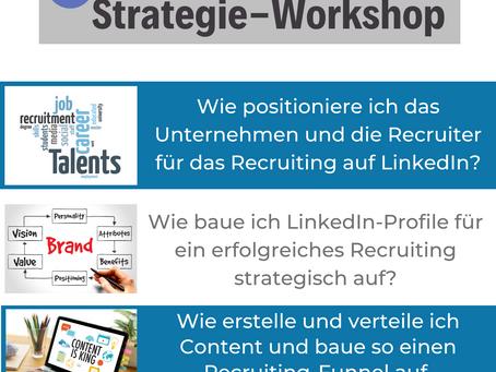 Jetzt neu! LinkedIn Recruiting - Strategieworkshop