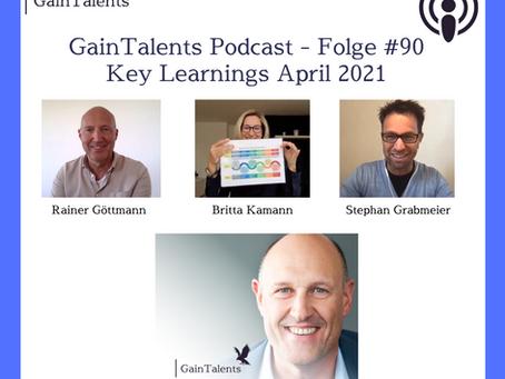 """Key Learnings aus April 2021"" mit Britta Kamann, Rainer Göttmann und Stephan Grabmeier"