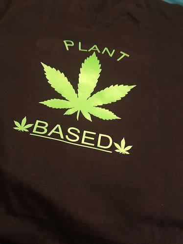 """""""PLANT BASED"""" HOODIE"""