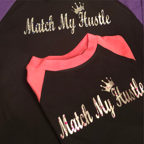 """Match My Hustle"" Women's Baseball Tee"