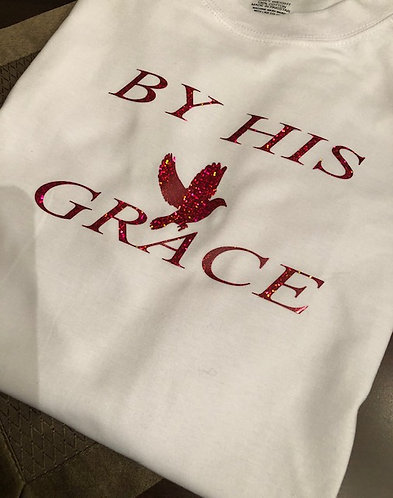 """BY HIS GRACE"" TEE"