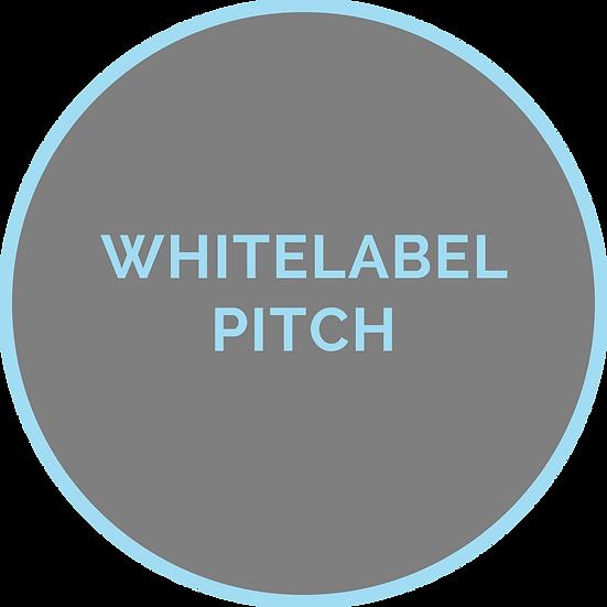 Whitelabel Pitch