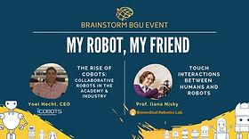 Brainstrom BGU: My Robot, My Friend