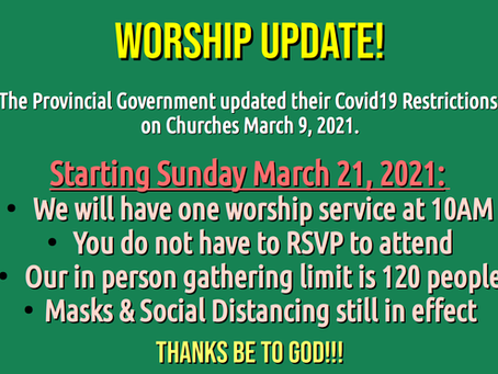 Worship Update for March 21, 2021
