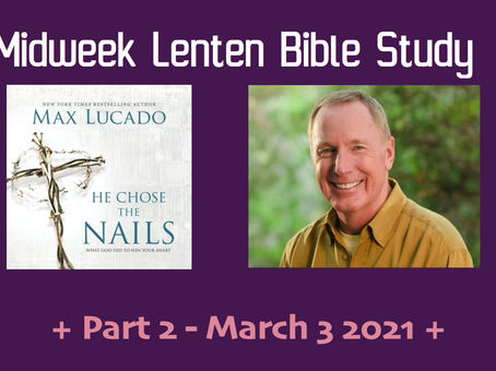 Lenten Bible Study - Part 2