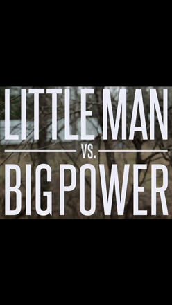 Little Man vs Big Power