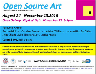 Open Source Art, Little Haiti Cultural Center. Curated by Marie Vickles