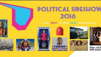 Political SideShow, Florida Atlantic University. Curators Jane Caputi, AdrienneRose Gionta