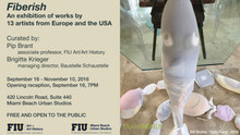 """Fiberish"" an exhibition of artists who work non-traditionally with the fiber media."