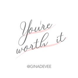 you're worth it.jpg