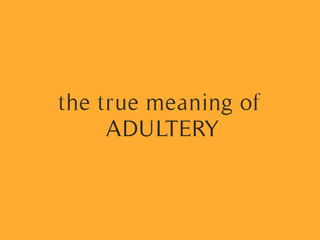 Adultery and what it really means