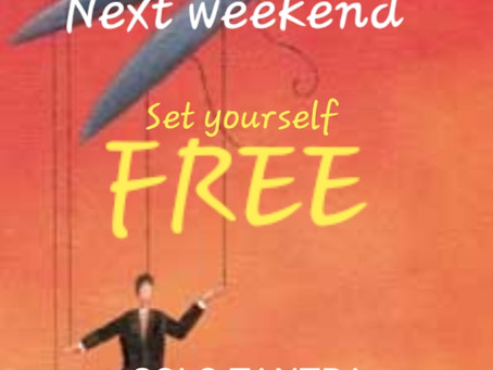 Set yourself free this coming weekend