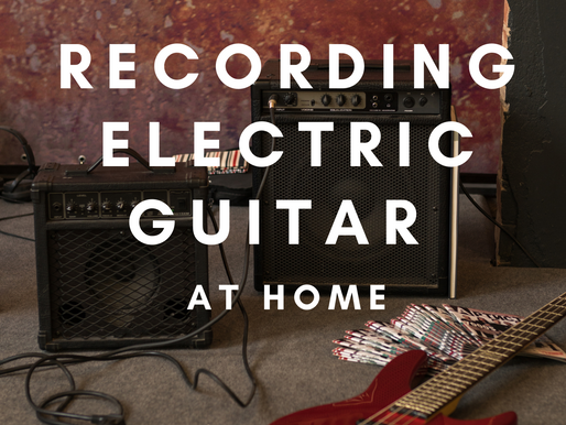 Recording Electric Guitar at Home