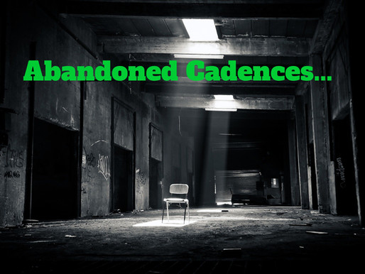 Abandoned Cadences