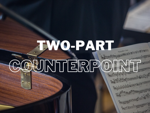 Two-Part Counterpoint - First Species