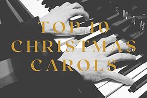 top 10 christmas carols to play on the p
