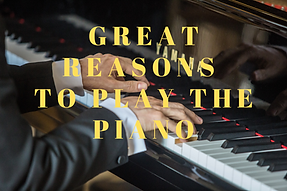reasons to play the piano.png