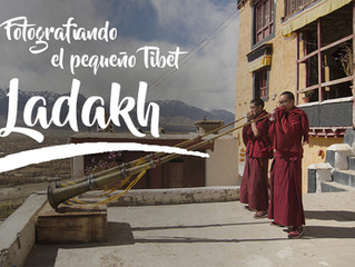 Fotografiando Ladakh, el pequeño Tibet