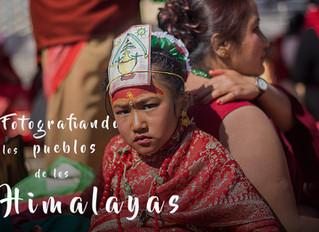 Fotografiando los Himalayas, la morada de los dioses