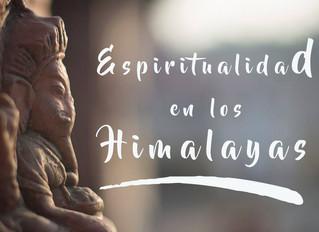Espiritualidad en los Himalayas