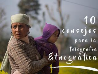 10 consejos para la fotografía etnográfica