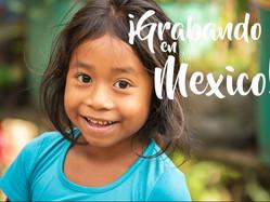 ¡Grabando en México!