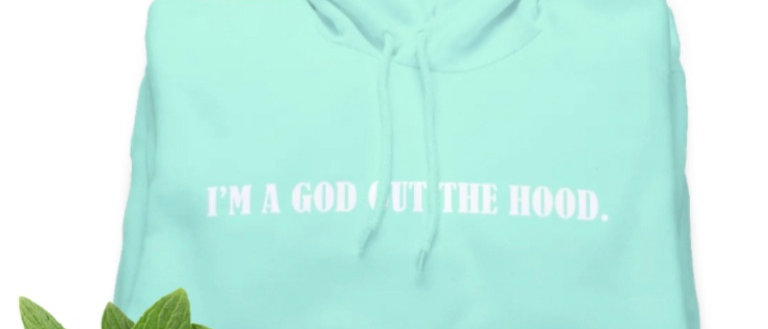 I'M A GOD OUT THE HOOD X DBTDB (Mint) COLLAB - LIMITED EDITION