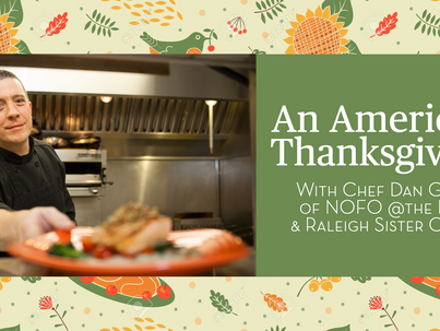 An American Thanksgiving with Chef Dan Gray