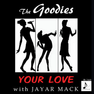 New Release - Your Love by The Goodies
