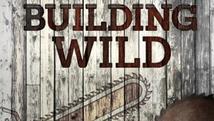 """Building Wild"" | Nat Geo"