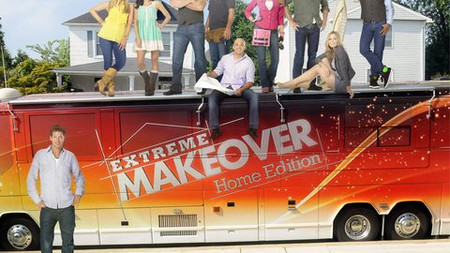 """Extreme Makeover: Home Edition"" 