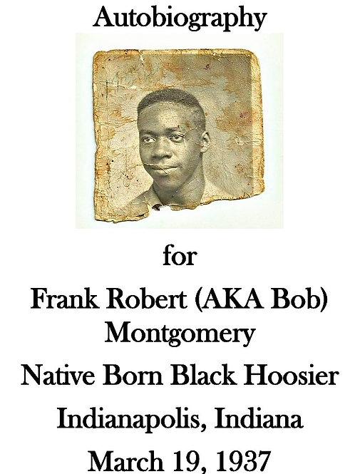 Autobiography of Frank Robert aka Bob Montgomery