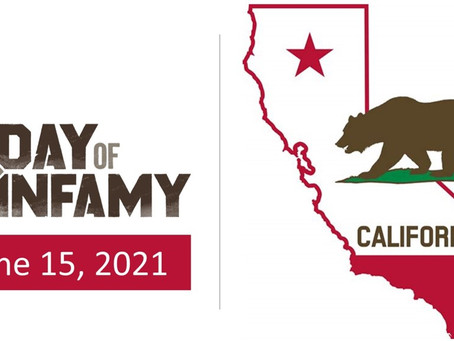 June 15 2021, A Day of Infamy: The Day California Morons Obeyed the Governor & Took Off Their Masks